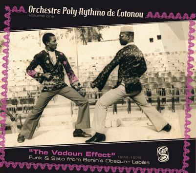 Orchestre Poly-Rythmo de Cotonou Vodoun Effect