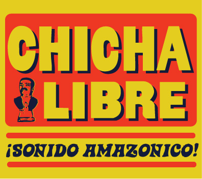 Chicha Libre Sonido Amazonico