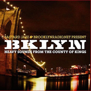 Bklyn Heavy Sounds From The County Of Kings