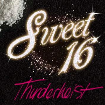 Thunderheist Sweet 16