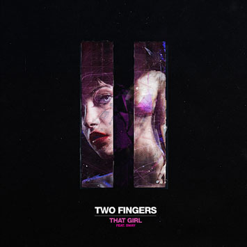 Two Fingers (Amon Tobin and Doubleclick) - That Girl (feat. Sway ...