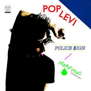 Pop Levi Police Sign