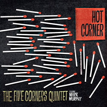 The Five Corners Quintet Hot Corner