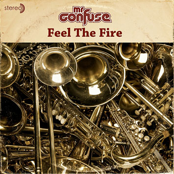 mr confuse feel the fire