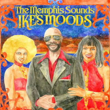 The Memphis Sounds Ikes Moods