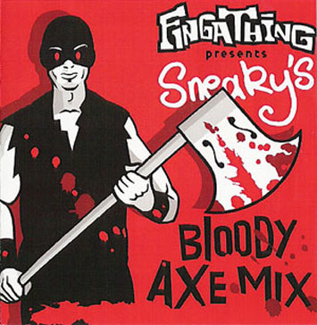 Fingathing Presents Sneaky Bloody Axe Mix