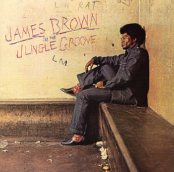 [Image: James_Brown-In_The_Jungle_Groove_b.jpg]