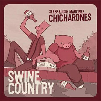 Sleep Josh Martinez Chicharones Swine Country