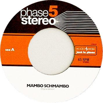 Phase 5 Stereo Mambo Schmambo