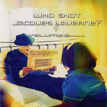 Who Shot Jacques Laverne 2