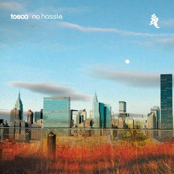 Tosca No Hassle