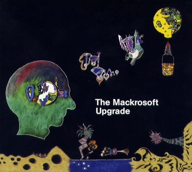 The Mackrosoft Upgrade