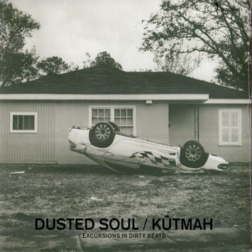 Kutmah Dusted Soul