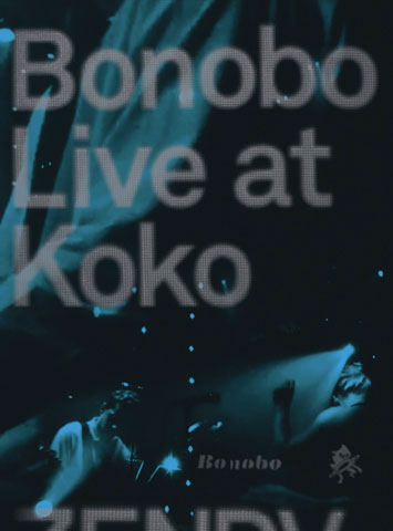 Bonobo Live At Koko