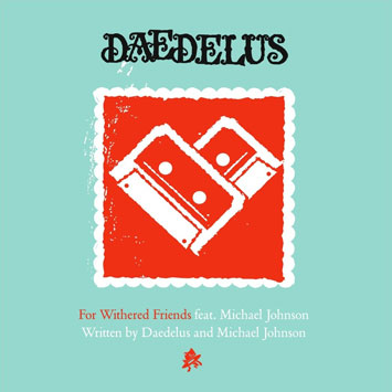 Daedelus For Withered Friends