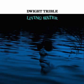 Dwight_Trible-Living_Water_b.jpg
