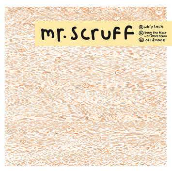 Mr Scruff Whiplash