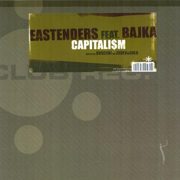 Eastenders feat Bajka Capitalism