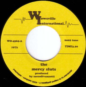 The Mercy Sluts - 600$ Tune