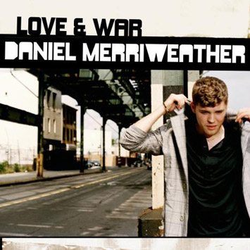Daniel Merriweather Love and War