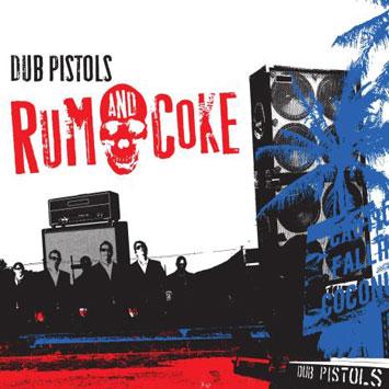 Dub Pistols Rum and Coke