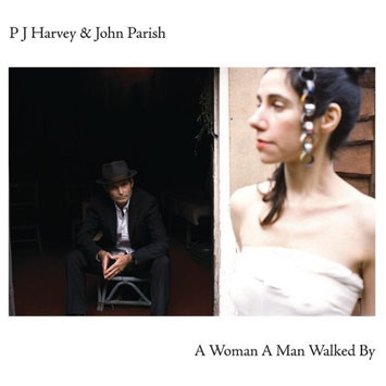 PJ Harvey John Parish A Woman A Man Walked By