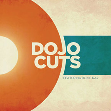 Dojo Cuts feat Roxie Ray