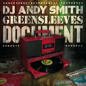 DJ Andy Smith Greensleeves Document