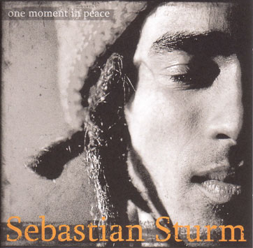 Sebastian Sturm One Moment In Peace