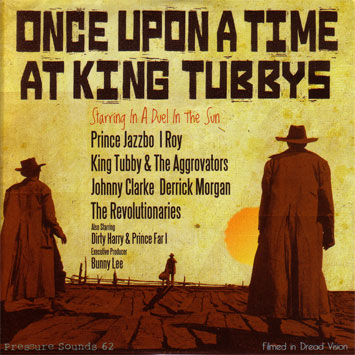 Once Upon A Time At King Tubbys