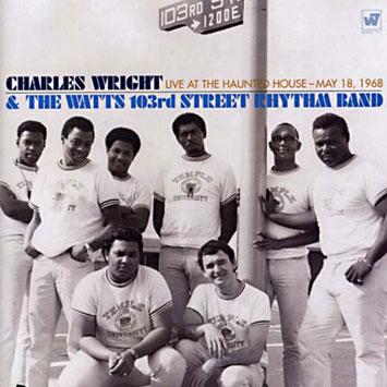 The Watts 103rd St Rhythm Band Spreadin Honey Charley