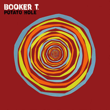 Booker T Jones Potato Hole