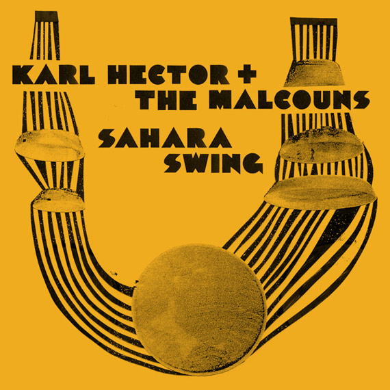 Karl Hector and The Malcouns Sahara Swing