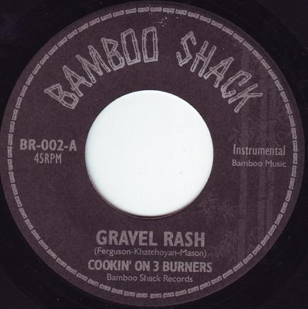 Cookin' On 3 Burners - Gravel Rash / Pie Warmer - Paris DJs