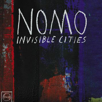 Nomo Invisible Cities